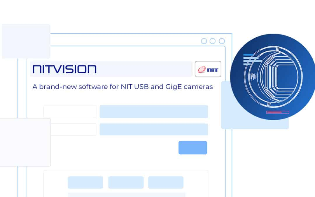 NITVISION – A brand new software for NIT USB and GigE cameras